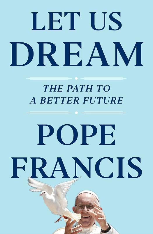 let us dream pope Simon & Schuster via AP.jpg