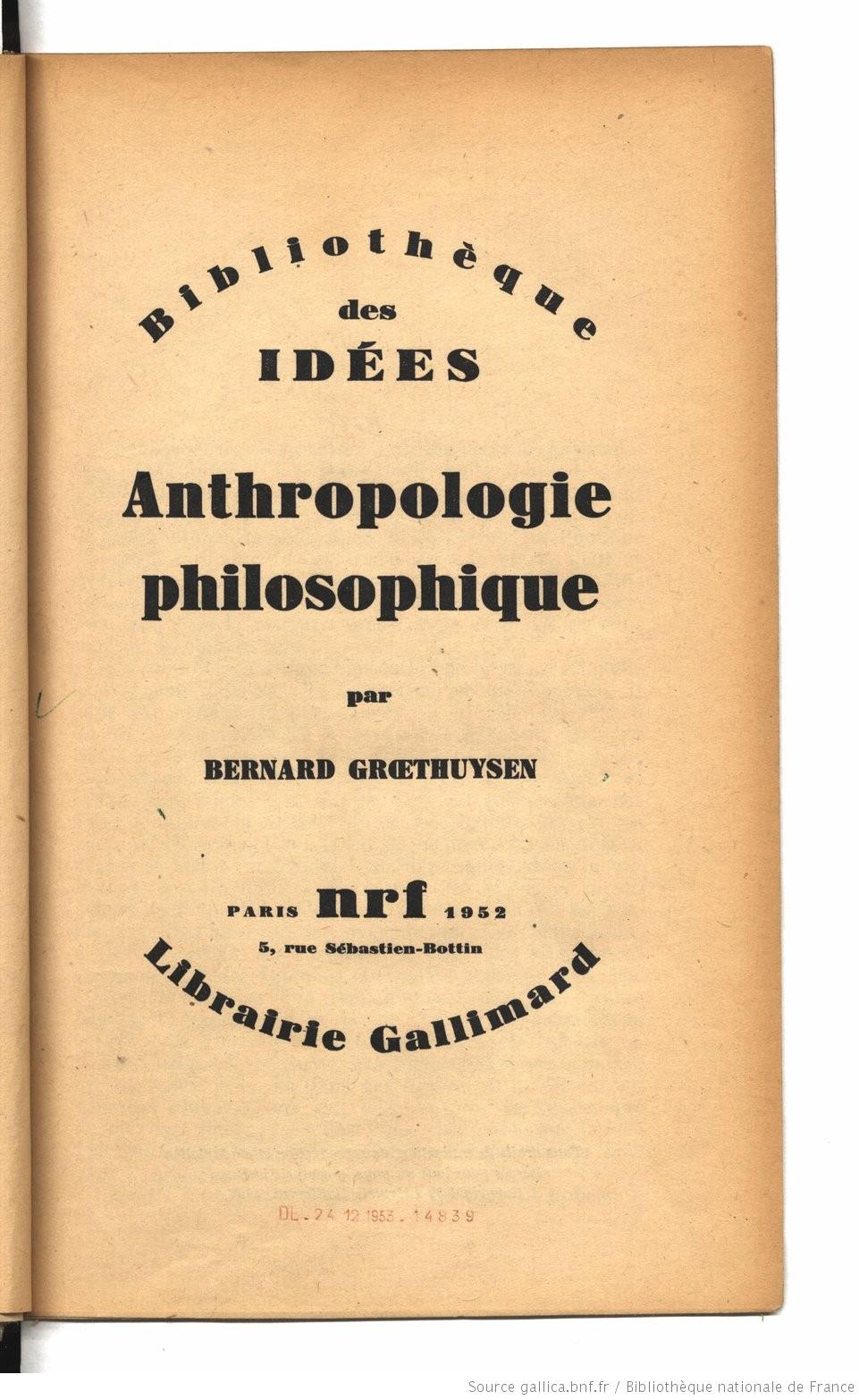 Anthropologie_philosophique___par_Bernard_[...]Groethuysen_Bernard_bpt6k9390684 cover.jpeg