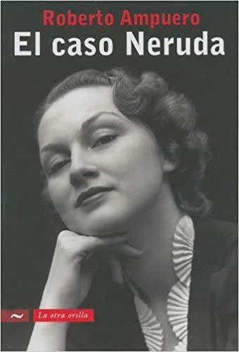 """غلاف الطبعة الأولى من """"قضية نيرودا"""" (موقع الكتاب)"""